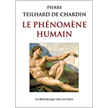 Le Phénomène humain (Points sagesses t. 222) (French Edition)