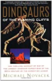 Dinosaurs of the Flaming Cliff, Michael J. Novacek, 0385477759