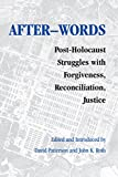 img - for After-words: Post-Holocaust Struggles with Forgiveness, Reconciliation, Justice (Pastora Goldner Series) book / textbook / text book