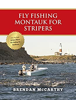 fly fishing montauk for stripers ebook brendan mccarthy