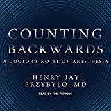 img - for Counting Backwards: A Doctor's Notes on Anesthesia book / textbook / text book