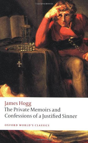 """""""The Private Memoirs and Confessions of a Justified Sinner (Oxford World's Classics)"""" av James Hogg"""