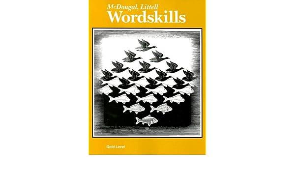 McDougal Littell Word Skills: Grade 6, Gold Level, The Language of ...