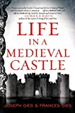 img - for Life in a Medieval Castle (P.S. (Paperback)) book / textbook / text book
