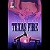 Texas Fire (The Texas Heat Series)