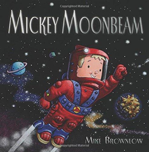Read Online Mickey Moonbeam pdf epub