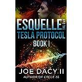 Esquelle and the Tesla Protocol: Book I