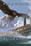 Journey to Savara (World of Myth Book 4)