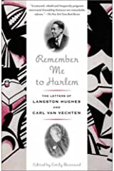 Remember Me to Harlem: The Letters of Langston Hughes and Carl Van Vechten Kindle Edition