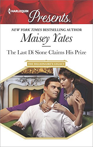 The Last Di Sione Claims His Prize by Maisey Yates