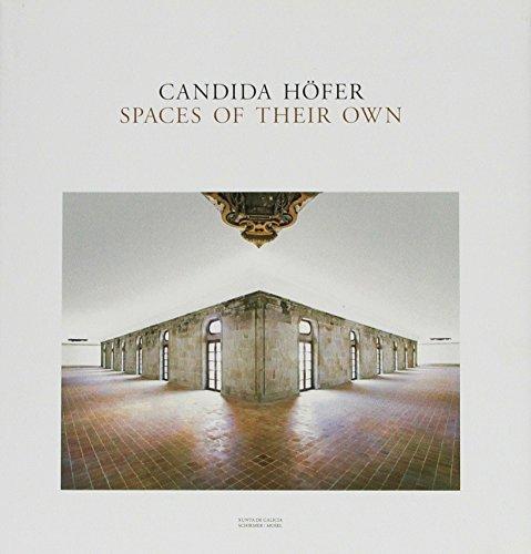 Candida Hofer: Spaces of Their Own: Candida Hofer on the Road to Santiago De Compostela by Candida Hofer (2010-11-15)