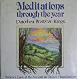 Mediation Through the Year, Dorothea Breitzter-Kings, 1853980293