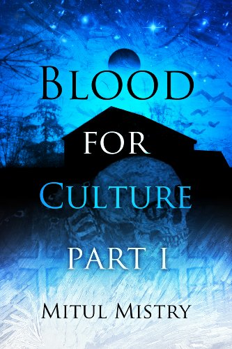 Blood For Culture: Part 1