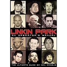 Linkin Park: An Operator's Manual