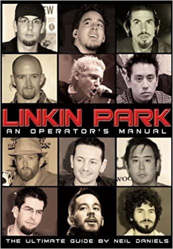 Linkin Park An Operator S Manual Neil Daniels