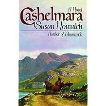 Cashelmara: Written by Susan Howatch, 2012 Edition, (Reprint) Publisher: Simon & Schuster [Paperback]