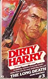 Dirty Harry No. 3: The Long Death