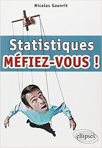 En ligne téléchargement gratuit Statistiques : Méfiez-vous ! pdf, epub