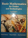 Basic Mathematics for Trades and Technologies, Cleaves, Cheryl S. and Hobbs, Margie J., 0130633488