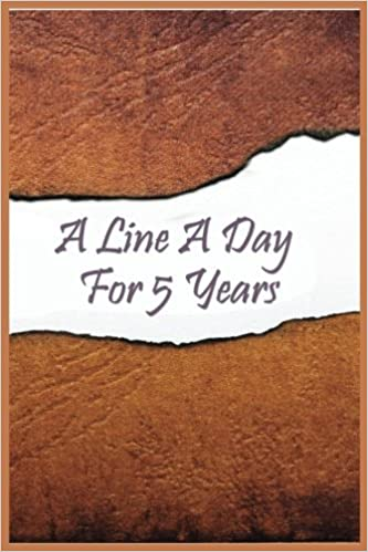 A Line A Day For 5 Years: 5 Years Of Memories, Blank Date No Month, 6 x 9, 365 Lined Pages