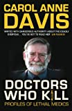 Doctors Who Kill, Carol Anne Davis, 0749007796