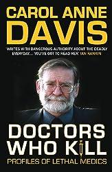 Doctors Who Kill: Profiles of Lethal Medics