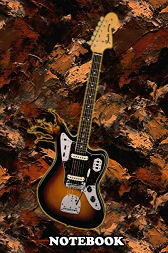 Notebook: Jazz Fender Guitar Chrunchy , Journal for Writing, College Ruled Size 6' x 9', 110 Pages