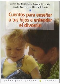 Book Cuentos Para Ensenar a Tus Hijos a Entender El Divorcio