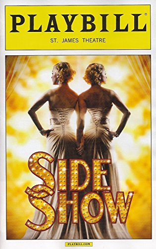 side-show-opening-night-playbill-november-17-2014-on-broadway-st-james-theatre-book-and-lyrics-bill-