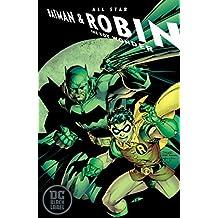 All-Star Batman & Robin, the Boy Wonder Vol. 1 (DC Black Label Edition)