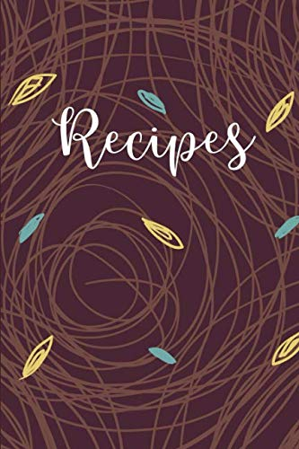 Recipes: Blank Cookbook, Create Your Own Cookbook (Kitchen Gifts) by Hannah Abedikichi