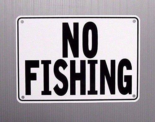 """""""NO FISHING"""" Warning Sign"""
