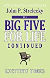 The Big Five for Life Continued