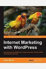 Internet Marketing with WordPress by David Mercer (2011-11-24) Paperback