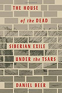 Book Cover: The House of the Dead: Siberian Exile Under the Tsars