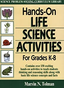 hands on life science activities for grades k 8 marvin n tolman new and used books from. Black Bedroom Furniture Sets. Home Design Ideas