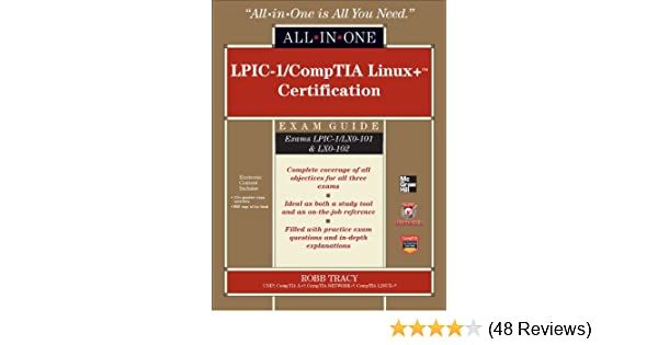 Lpic 1comptia linux certification all in one exam guide exams lpic 1comptia linux certification all in one exam guide exams lpic 1lx0 101 lx0 102 1 robb tracy ebook amazon fandeluxe Gallery