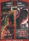Masters of Horror: Tobe Hooper/Larry Cohen - Dance of the Dead/Pick Me Up