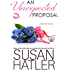 An Unexpected Proposal (Treasured Dreams Book 4)