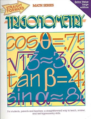 Trigonometry (Straight Forward Math Series)