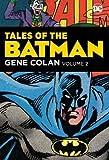 Tales of the Batman: Volume 2: Gene Colan (Tales of the Batman: Gene Colan)