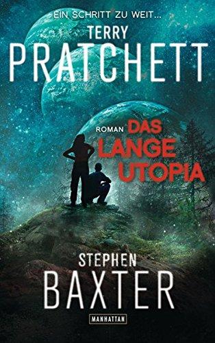 Das Lange Utopia: Lange Erde 4 - Roman