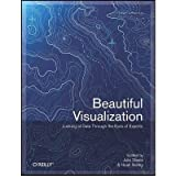 [(Beautiful Visualization)] [ By (author) Julie Steele, By (author) Noah Iliinsky ] [July, 2010]