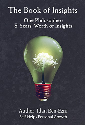 The Book of Insights | self-help | personal growth | self-improving | philosophy | non-fiction | new 2017 | self-publishing | author | by Idan Ben-Ezra