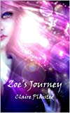 Zoe's Journey (Mythical Adventures Book 1)