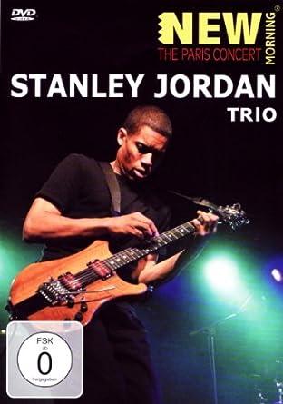 cb63b23c7821be Amazon.com  Stanley Jordan Trio - The Paris Concert  Jordan Trio ...
