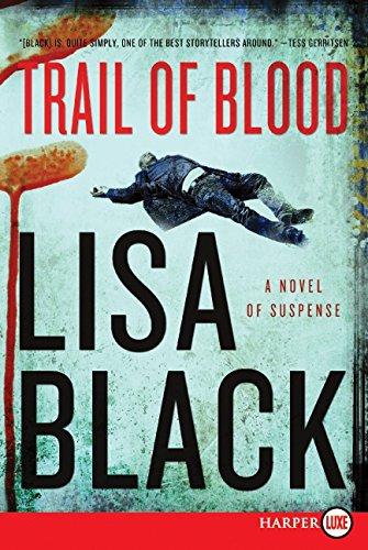 Trail of Blood: A Novel of Suspense (Theresa MacLean Novels) ebook