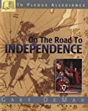 3: On the Road to Independence