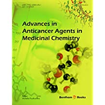 Advances in Anticancer Agents in Medicinal Chemistry: Volume 2
