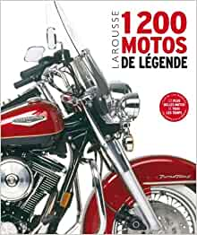 1200 motos de légende: 9782035876324: Amazon.com: Books